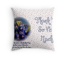Thank You Very Much! Throw Pillow