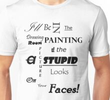 I'll be in the Drawing Room Unisex T-Shirt