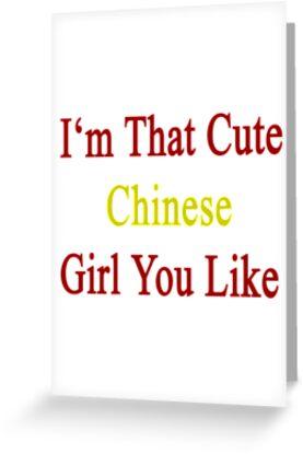 I'm That Cute Chinese Girl You Like by supernova23