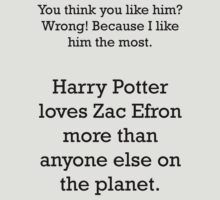 Harry Potter loves Zefron by violentnerve