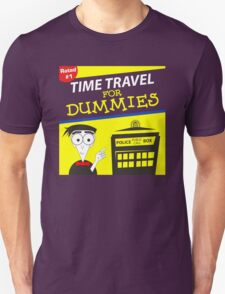 Time Travel For Dummies T-Shirt