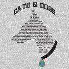 Cats & Dogs by ManofSmallTasks
