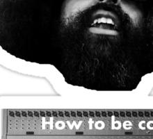 Reggie Watts - How To Be Cool Sticker