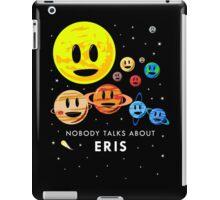 Nobody Talks About Eris iPad Case/Skin