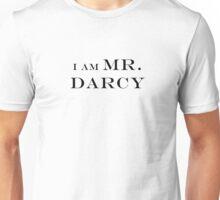 I am mr.darcy Unisex T-Shirt