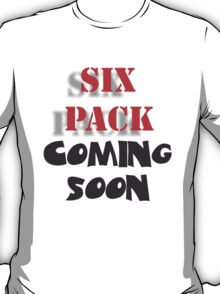 Six pack T-Shirt