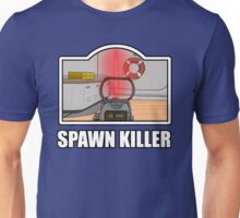 Spawn Killer Unisex T-Shirt