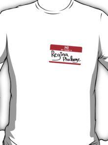 Hi, I'm Regina Phalange T-Shirt