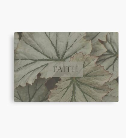 Faith Over Leaves Canvas Print