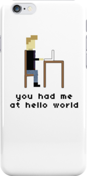 """You had me at """"Hello World"""" Nerdy 8Bit iPhone Case by objThom"""