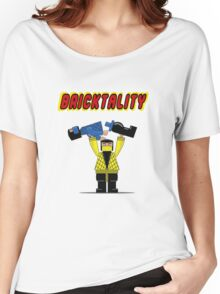 BRICKTALITY!! Women's Relaxed Fit T-Shirt