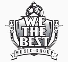 We The Best Music Group Clothing by Syed Mowla