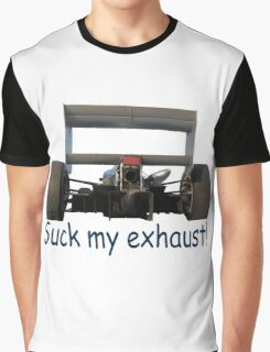 Suck my exhaust! Graphic T-Shirt
