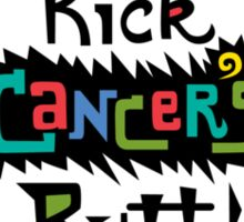 Kick Cancer's Butt  Sticker