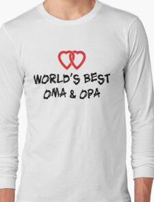 World's Best Oma & Opa Long Sleeve T-Shirt
