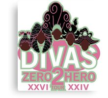 DIVAS - Zero 2 Hero Tour Canvas Print