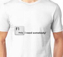 Help! I Need Somebody - Computer Keyboard TShirt Unisex T-Shirt