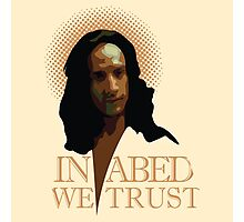 In Abed We Trust Photographic Print