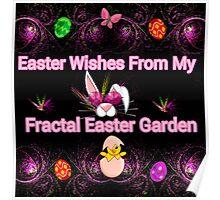 My Fractal Easter Garden Poster