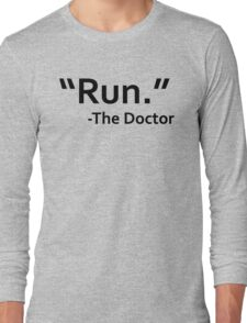 dr who quote Long Sleeve T-Shirt