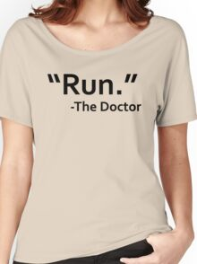 dr who quote Women's Relaxed Fit T-Shirt