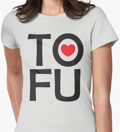 I LOVE TOFU - TYPOGRAPHY Womens Fitted T-Shirt