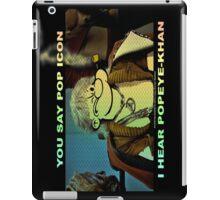 POP ICON / POPEYE-KHAN 025 iPad Case/Skin