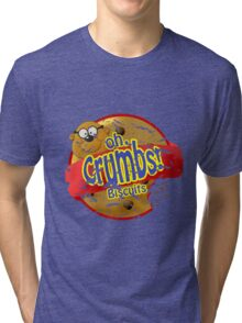 oh Crumbs!!! Tri-blend T-Shirt