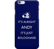 It's Just Bolognaise iPhone Case/Skin
