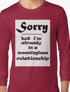 SORRY Long Sleeve T-Shirt
