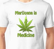 Marijuana is Medicine Unisex T-Shirt