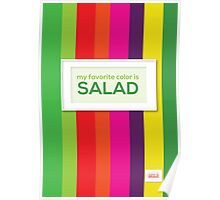 My favorite color is salad Poster