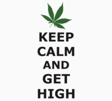 Keep Calm And Get High by reggae-paradise