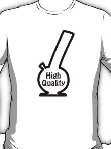 High Quality Bong T-Shirt