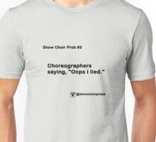 Show Choir Prob #3 Unisex T-Shirt