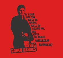 Big Damn Heroes: Mal Unisex T-Shirt