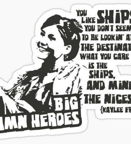 Big Damn Heroes: Kaylee Sticker