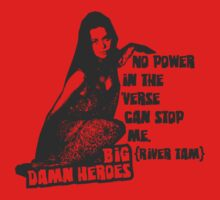 Big Damn Heroes: River by Charles Flanagan