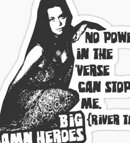 Big Damn Heroes: River Sticker