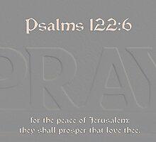 Pray for the Peace of Jerusalem by aprilann