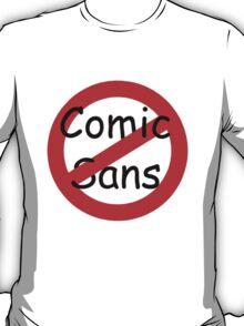 Comic Sans!!! T-Shirt