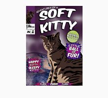 Soft Kitty Issue One Unisex T-Shirt