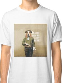 """I'm looking' for the man who shot my paw."" Classic T-Shirt"