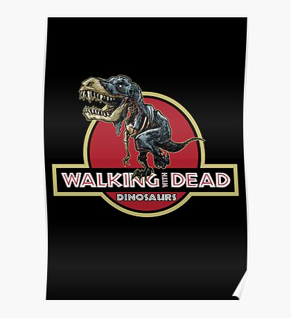 Walking With Dead Dinosaurs Poster