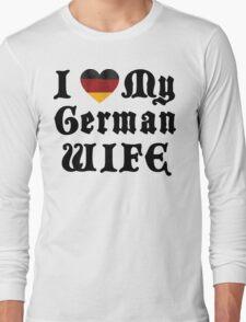 I Love My German Wife Long Sleeve T-Shirt