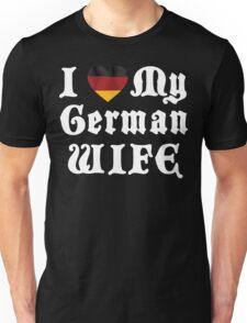 I Love My German Wife Unisex T-Shirt