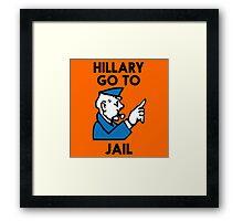 Hillary Clinton Go To Jail Framed Print