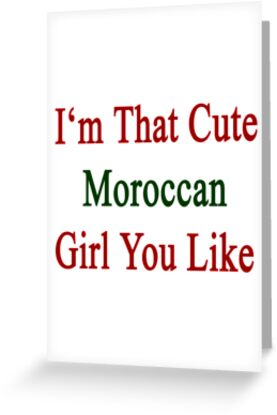 I'm That Cute Moroccan Girl You Like by supernova23