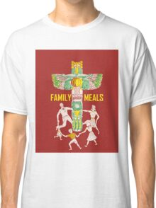 Family Meals Classic T-Shirt
