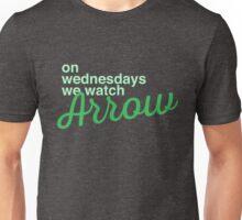 On wednesdays we watch Arrow Unisex T-Shirt